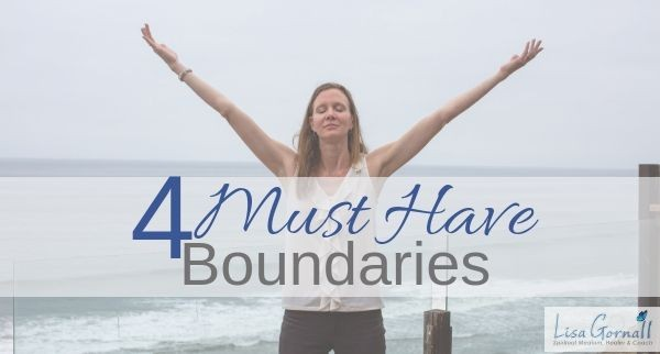 4 Must Have Boundaries