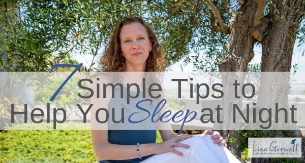 7 Simple Tips to Help You SLEEP at Night
